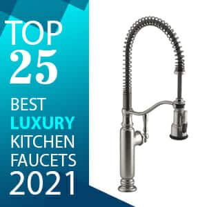 Top 25 Best Luxury Kitchen Faucets