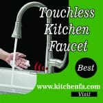 11 Best Touchless Kitchen Faucet 2021 Review by Kitchenfa
